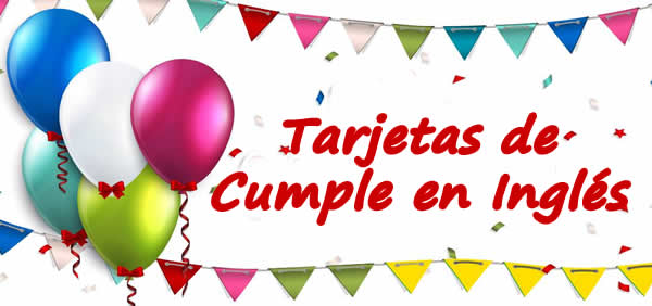 Tarjetas con Mensajes de Cumpleaños en Inglés u3010GRATIS u3011
